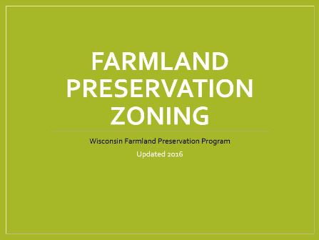 Farmland Preservation Zoning Tutorial Updated for 2016